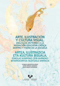 portada libro Arte, ilustración y cultura visual. Diálogos en torno a la mediación educativa crítica dentro y fuera de la escuela